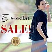 E by eclat SALE�I