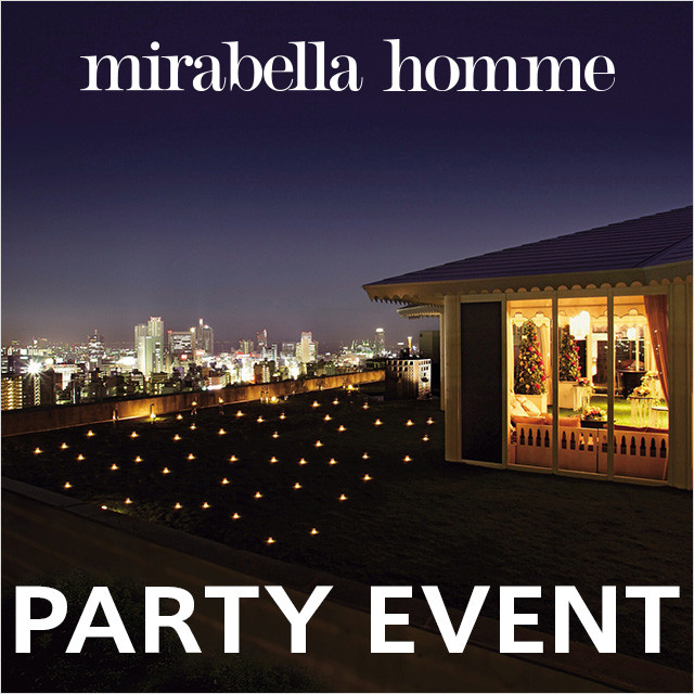 mirabella homme PARTY EVENT