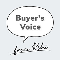 Buyer's Voice from RIKI