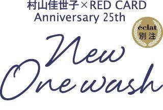村山佳世子×RED CARD Anniversary 25th New Onewash