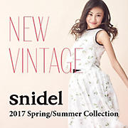 NEW VINTAGE snidel 2017 Spring / Summer Collection