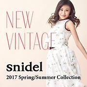 NEW VINTAGE snidel 2017 Spring / Summer Collection