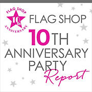 FLAG SHOP ANNIVERSARY PARTY Report