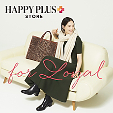 HAPPY PLUS STORE for LOYAL 2020AW