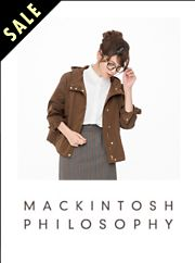 MACKINTOSH PHILOSOPHY (マッキントッシュ フィロソフィー)