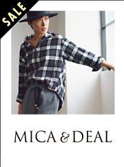 MICA & DEAL (マイカ&ディール)