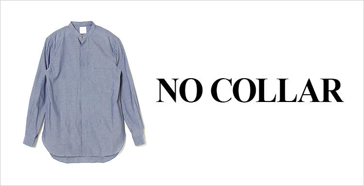 NO COLLAR SHIRTS
