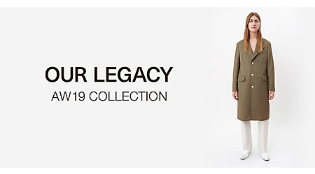 OUR LEGACY AW19 COLLECTION