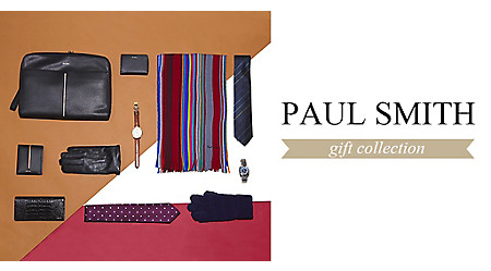 PAUL SMITH GIFT COLLECTION <シンプルリッチを極める冬>