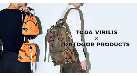 TOGA VIRILIS × OUTDOOR PRODUCTS「トーガビリリース×アウトドアプロダクツ」スペシャルコラボ!