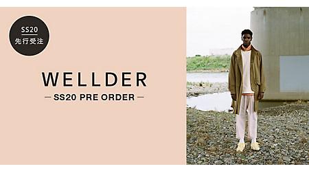WELLDER SS20 PRE ORDER