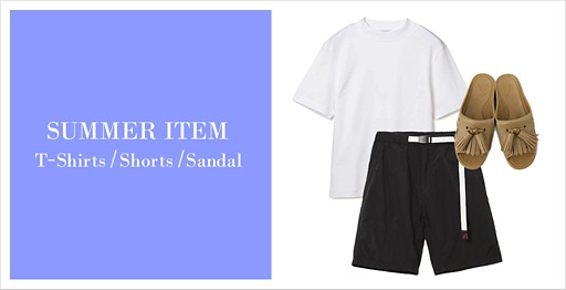 SUMMER ITEM|T-SHIRTS/SHORTS/SANDAL