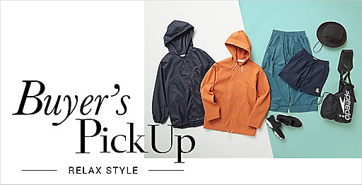 Buyer's Pick Up【RELAX STYLE】