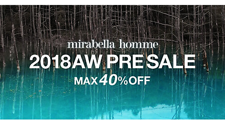 mirabella homme 2018AW PRE SALE