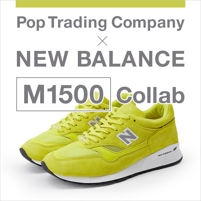 Pop Trading Company × NEW BALANCE 「M1500」発売!