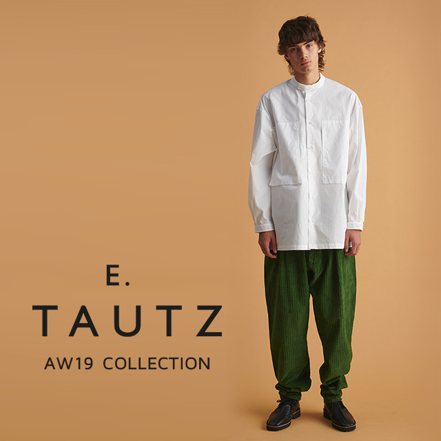 E.TAUTZ AW19 COLLECTION