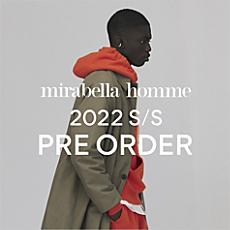 mirabella homme 2021 SPRING PRE ORDER
