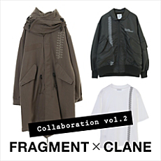 FRAGMENT×CLANE COLLABORATION