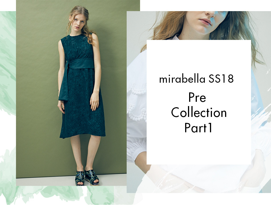 mirabella SS18 Pre Collection Part 1