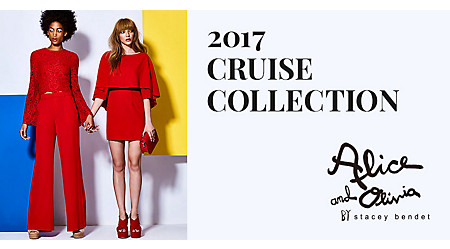 alice + olivia 2017 CRUISE COLLECTION