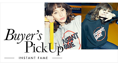 Buyer's Pick Up ‐INSTANT FAME‐