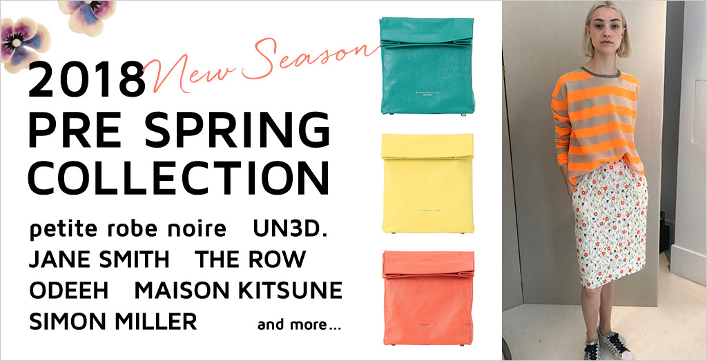 2018 PRE SPRING COLLECTION