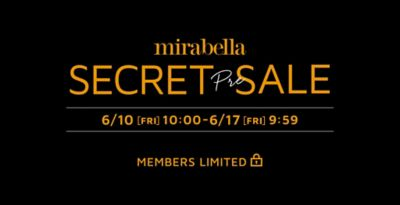 mirabella SECRET SALE