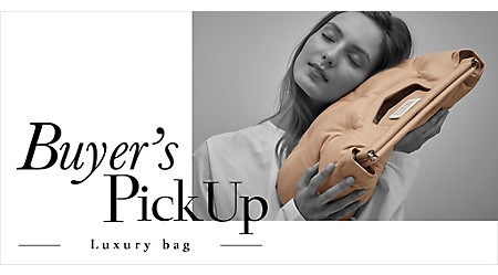 Buyer's Pick Up ‐LUXURY BAG‐