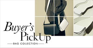 Buyer's PickUp 【BAG COLLECTION】