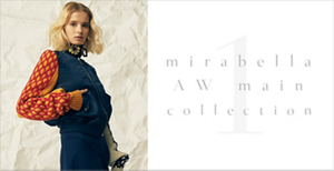 mirabella AW Collection ‐PART1‐
