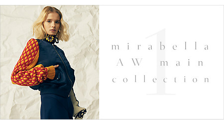 mirabella AW Collection ‐ PART1 ‐