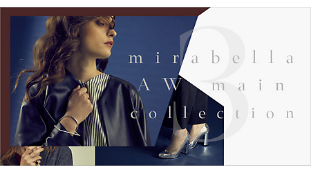 mirabella AW Collection ‐ PART3 ‐