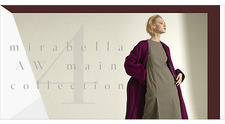 mirabella AW Collection ‐ PART4 ‐