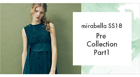 mirabella SS18 Pre Collection PART1