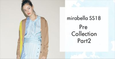 mirabella SS18 Pre Collection PART2