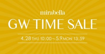 mirabella LIMITED TIME SALE