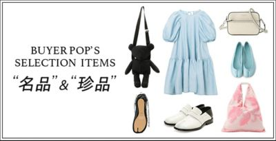 Buyer's SELECTION ITEMS<名品&珍品>