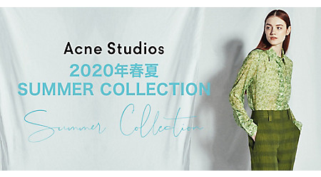 Acne Studios 2020SS COLLECTION
