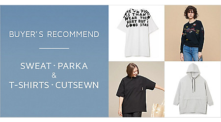 BUYER'S RECOMMEND|スウェット・パーカ&Tシャツ・カットソー