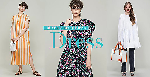 BUYER'S RECOMMEND【EASY DRESS】