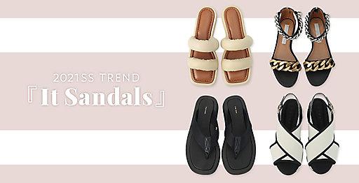 2021年春夏最旬トレンド 『It Sandals』