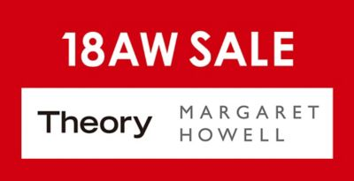 THEORY、MARGARET HOWELLの18AWセールがスタート!
