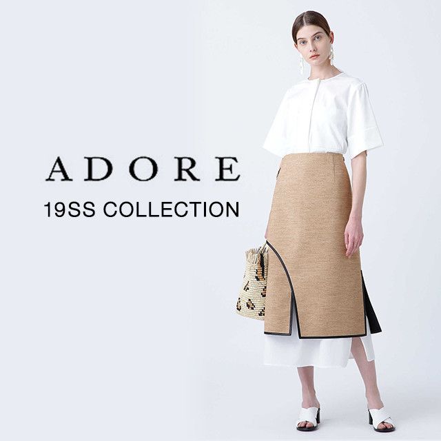 ADORE 19SS COLLECTION