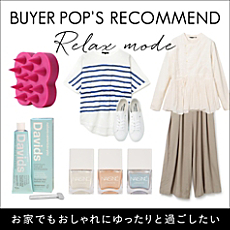 BUYER'S RECOMMEND【RELAX MODE】