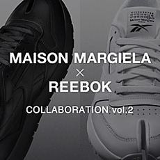 MAISON MARGIELA × REEBOK COLLABORATION vol.2