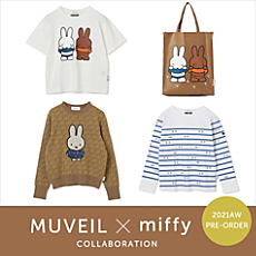 MUVEIL x miffy COLLABORATION 2021AW PRE-ORDER