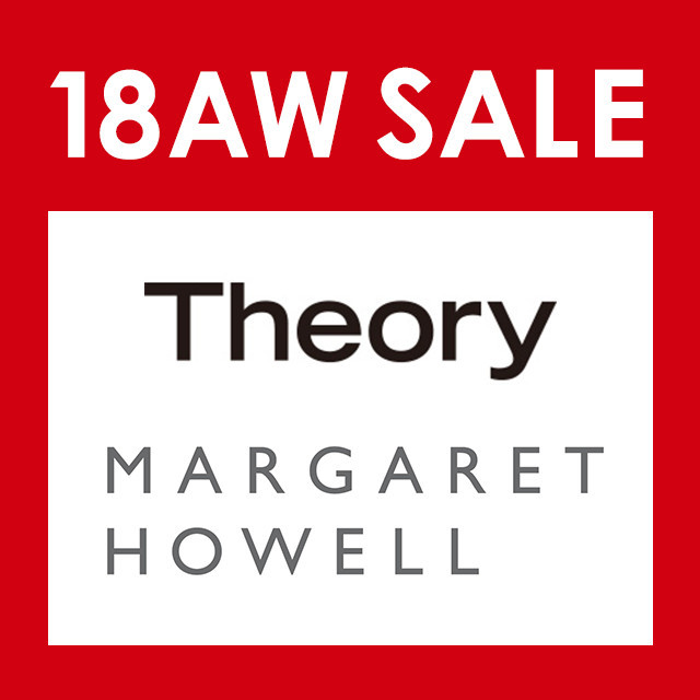 THEORY、MARGARET HOWELL SALE