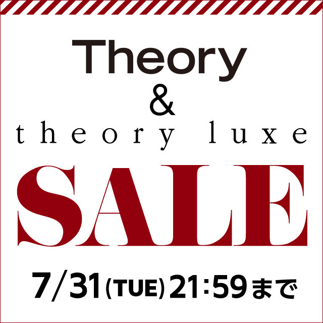 THEORY&THEORY LUXE 2018SS SALE