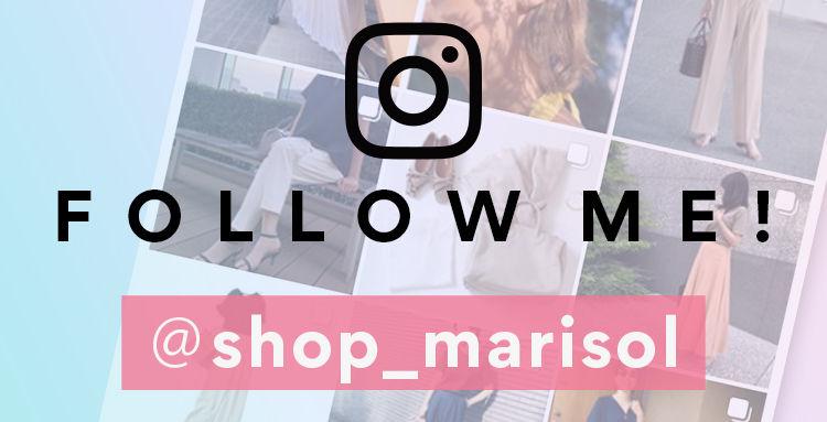ほぼ毎日更新しています!SHOP Marisolインスタグラムはこちらからチェック