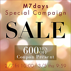 【M7days】LAST SALE & Coupon Presentキャンペーン